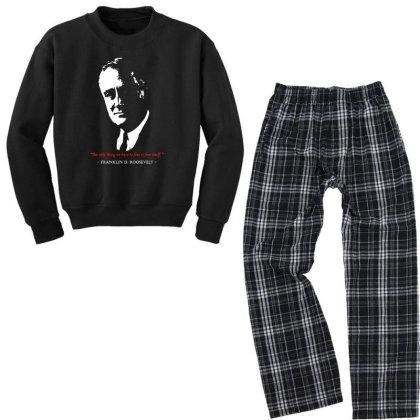 Franklin D Roosevelt Quote Youth Sweatshirt Pajama Set Designed By 4905 Designer