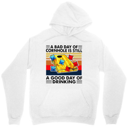 A Bad Day Of Cornhole Is Still A Good Day Of Drinking Vintage Unisex Hoodie Designed By Rosdiana Tees