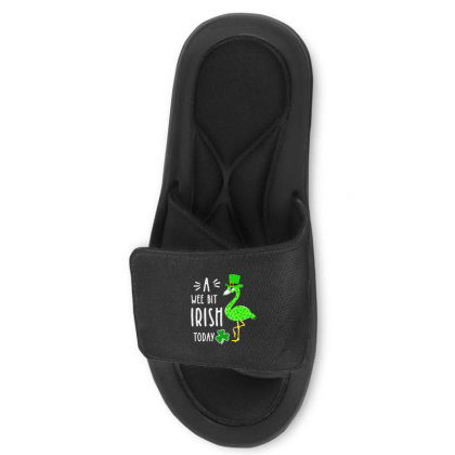 A Wee Bit Irish Today Slide Sandal Designed By Rosdiana Tees