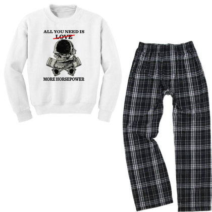 All You Need Is Love More Horsepower Youth Sweatshirt Pajama Set Designed By Rosdiana Tees
