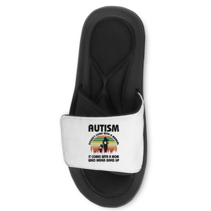 Autism Doesn't Come With A Manual Slide Sandal Designed By Rosdiana Tees