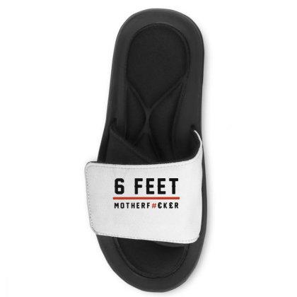 6 Feet Mother Fucker Slide Sandal Designed By Hot Trends