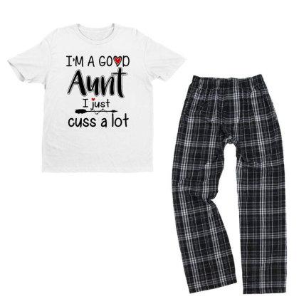 I'm A Good Aunt I Just Cuss A Lot Youth T-shirt Pajama Set Designed By Alpha Art