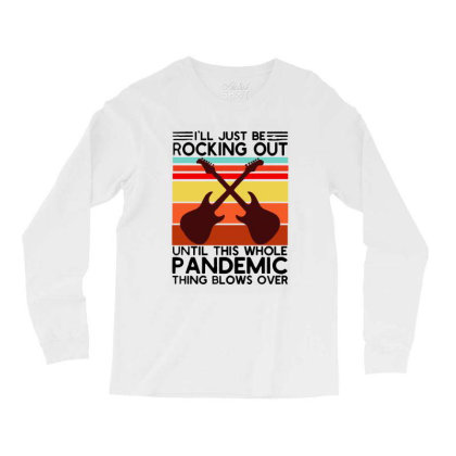 I'll Be Rocking Out Guitarist  Vintage Long Sleeve Shirts Designed By Alpha Art