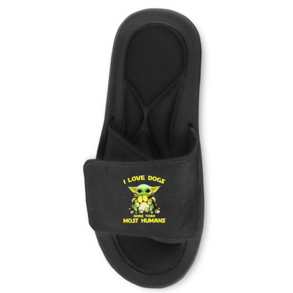 Baby Yoda I Love Dogs More Than Most Humans Slide Sandal Designed By Rosdiana Tees