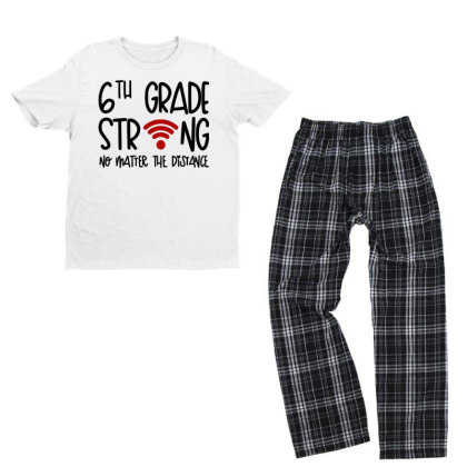 6th Grade Strong No Matter Youth T-shirt Pajama Set Designed By Hot Trends