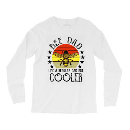 Bee Dad Like A Regular Dad But Cooler Long Sleeve Shirts Designed By Rosdiana Tees