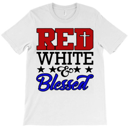 4th Of July Red White And Blessed T-shirt Designed By Hot Trends
