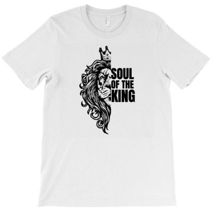 Soul Of The King T-shirt Designed By Fanshirt