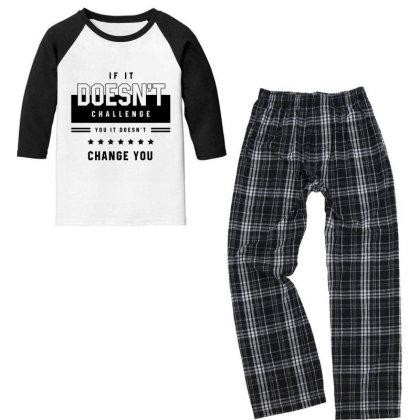 If It Doesn't Challenge - Motivational Gift Sayings Youth 3/4 Sleeve Pajama Set Designed By Diogo Calheiros
