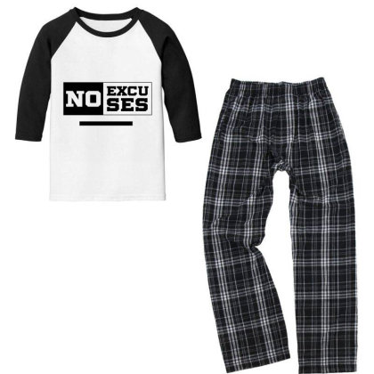 No Excuses - Motivational Gift Sayings Youth 3/4 Sleeve Pajama Set Designed By Diogo Calheiros