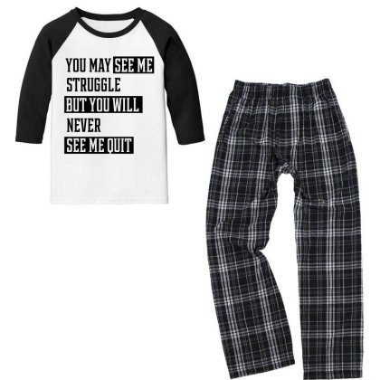 You May See Me Struggle - Motivational Gift Sayings Youth 3/4 Sleeve Pajama Set Designed By Diogo Calheiros