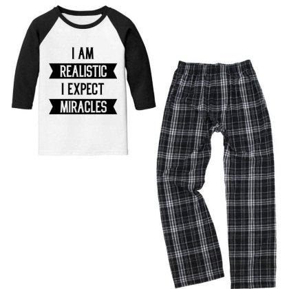 I Am Realistic I Exepect Miracles - Motivational Gift Sayings Youth 3/4 Sleeve Pajama Set Designed By Diogo Calheiros