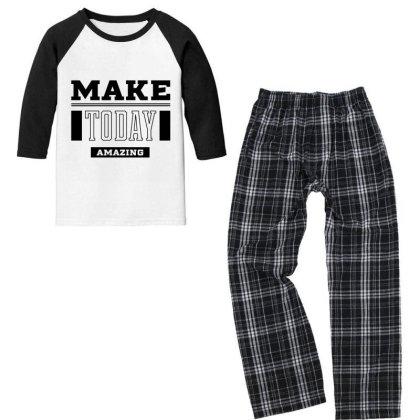 Make Today Amazing - Motivational Gift Sayings Youth 3/4 Sleeve Pajama Set Designed By Diogo Calheiros