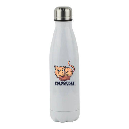 I'm Not Fat The Box Has Shrunk Funny Cat Gift Stainless Steel Water Bottle Designed By Eduely