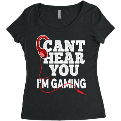 Can't Hear You I'm Gaming Women's Triblend Scoop T-shirt Designed By Grafixbychawki