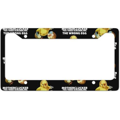 Motherclucker! (dark Colors) License Plate Frame Designed By Frendos