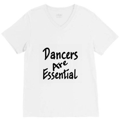 Dancers Are Essential Sleeveless Top V-neck Tee Designed By Starlight