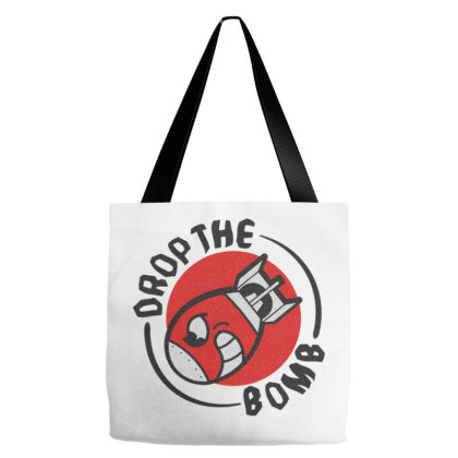 Drop The Bomb Tote Bags Designed By Zig Street