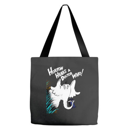 Horton Hears A Doctor Who Just The Inappropriate Mashup Tote Bags Designed By Brave Tees