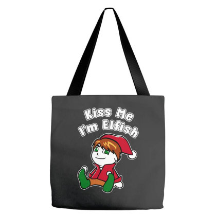 Kiss Me I'm Elfish Elf Funny Tote Bags Designed By Star Store