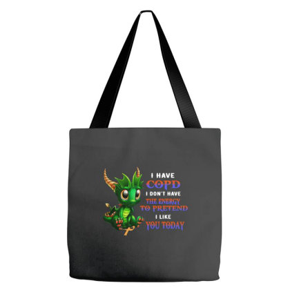 I Don't Have The Energy To Pretend I Like You Today Tote Bags Designed By Brave Tees