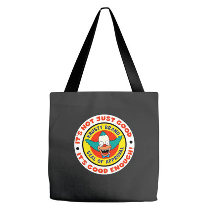 It's Not Just Good It's Good Enough Tote Bags Designed By Brave Tees