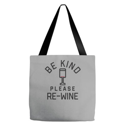 Be Kind, Please Re Wine Tote Bags Designed By Prakoso77