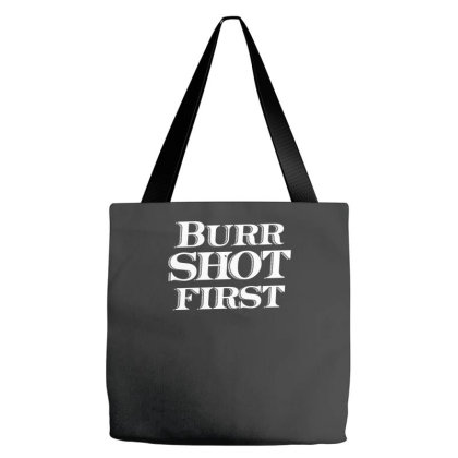 Burr Shot First Tote Bags Designed By Prakoso77