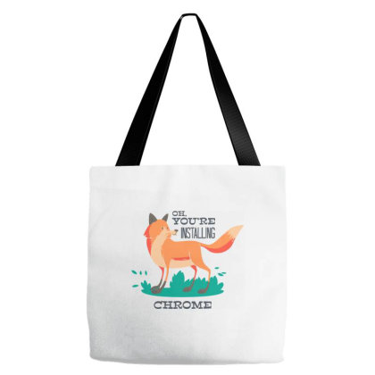 Oh You're Instaling Chrome Tote Bags Designed By Kahvel