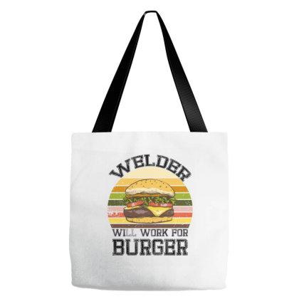Welder Will Work For Burger Tote Bags Designed By Badaudesign