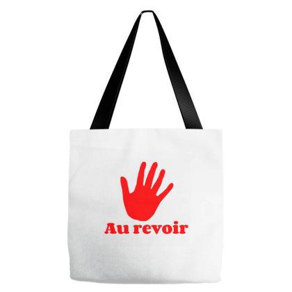 Au Revoir Tote Bags Designed By Artmaker79