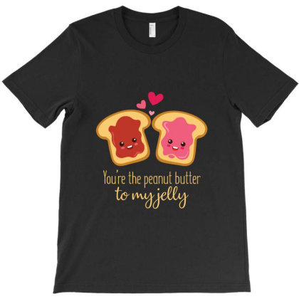 You Are The Peanut Butter To My Jelly T-shirt Designed By Pompoyo