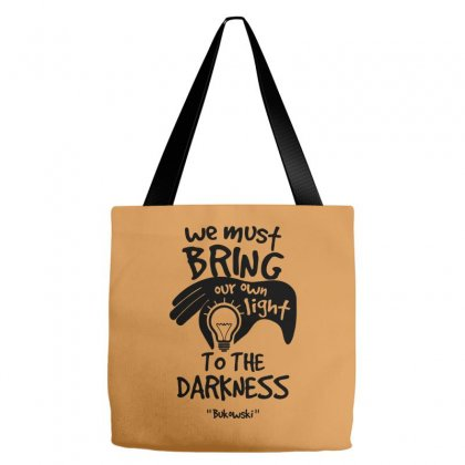 Bring Own Light To The Darkness Tote Bags Designed By Specstore