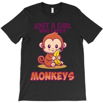 Just A Girl Who Loves Monkeys T-shirt Designed By Rardesign