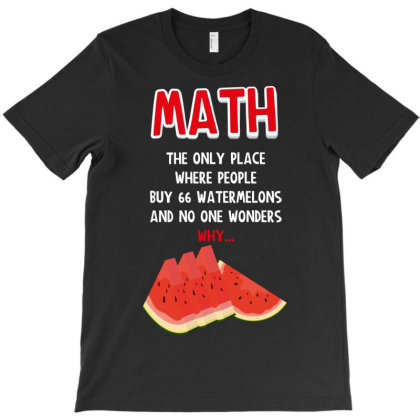 Math Watermelon T-shirt Designed By Rardesign