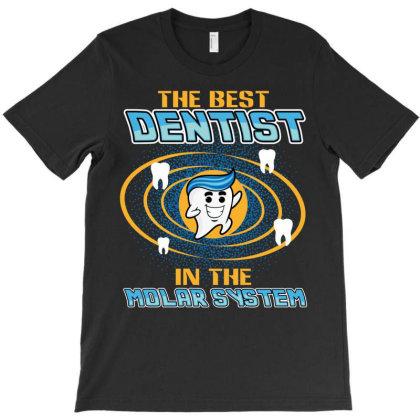 The Best Dentist T-shirt Designed By Rardesign