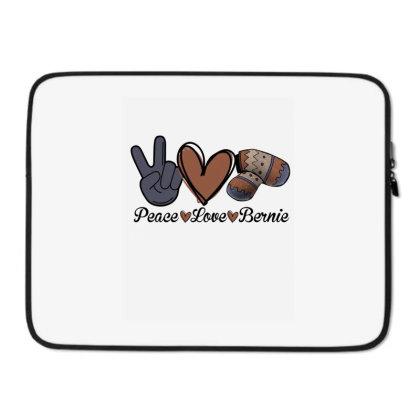 Peace Love Bernie Laptop Sleeve Designed By Badaudesign