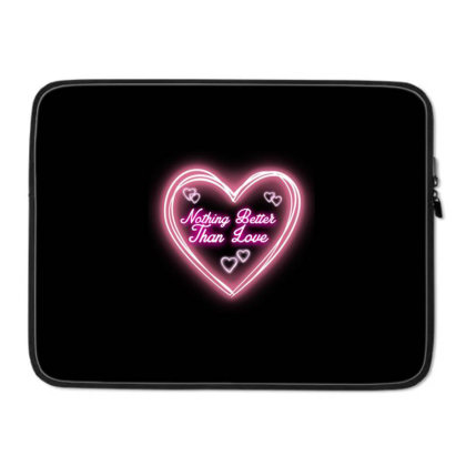 Nothing Better Than Love Laptop Sleeve Designed By Articraftsecr