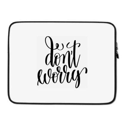 Don't Worry Laptop Sleeve Designed By Kahvel