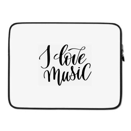 I Love Music Laptop Sleeve Designed By Kahvel