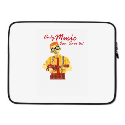Only Music Can Save Us Laptop Sleeve Designed By Coşkun