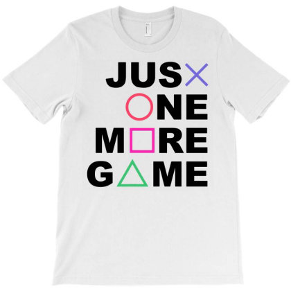 Just One More Game T-shirt Designed By Lyly