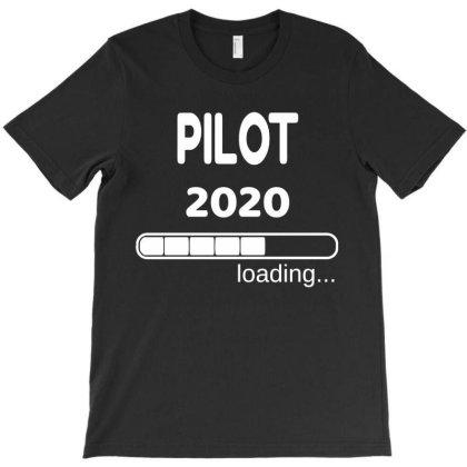 Pilot 2020 Loading Flight School Student T-shirt Designed By Lyly