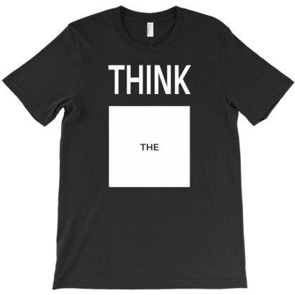 Think T-shirt Designed By Fahmifutri