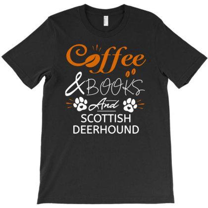 Scottish Deerhound Irish Wolfhound Sighthound T-shirt Designed By Ismi