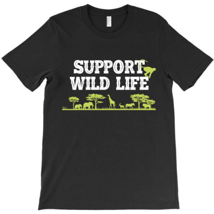 Support Wild Life T-shirt Designed By Rardesign
