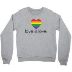 love is love Crewneck Sweatshirt   Artistshot