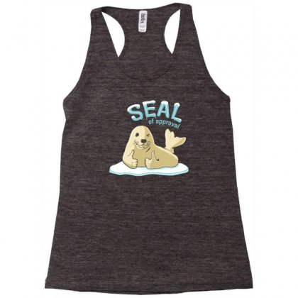 Seal Of Approval Racerback Tank Designed By Gematees