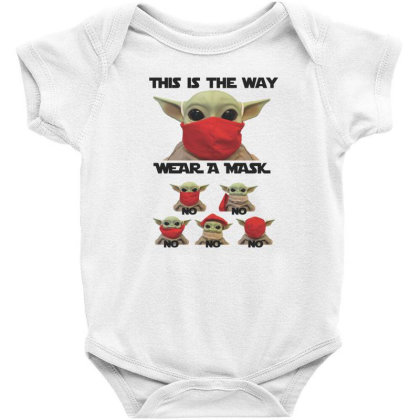 Baby Yoda This Is The Way To Wear A Mask Baby Bodysuit